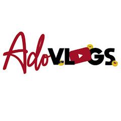 Ado Vlogs