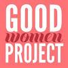 GoodWomenProject