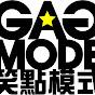 Gag Mode