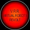 Virtual Robots Revolt