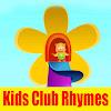 Kids Club Rhymes