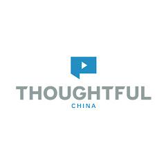 ThoughtfulChina