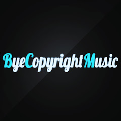 ByeCopyrightMusic