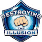 Destroying the Illusion 2.0