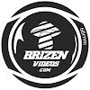 Brizen Videos