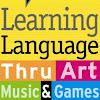 Sube Teach Language thru Art, Music & Games