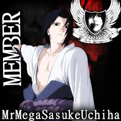 MrMegaSasukeUchiha