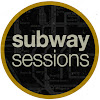 Subway Sessions