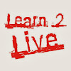 Learn2Live