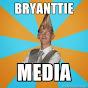 BryanttieMedia