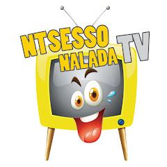 Ntsesso NaladaTV
