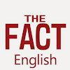The FACT English