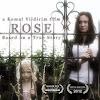 Rose the Film