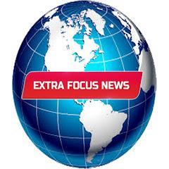 Extra Focus News