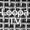 LoopaTV