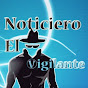 Noticiero El vigilante