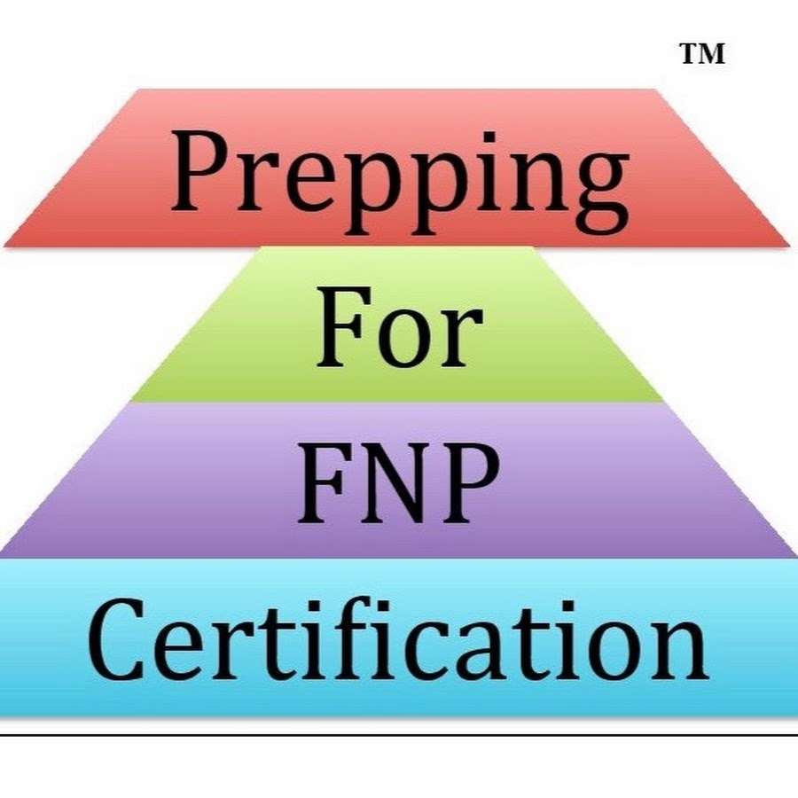 Prepping For Fnp Certification Ltd Youtube