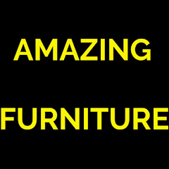 AMAZING FURNITURE