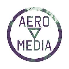 Aero ▽ Media