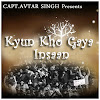 Kyun Kho Gaya Insaan