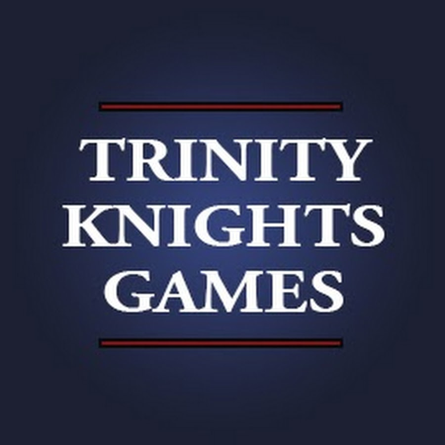 Trinity Knights Games Youtube
