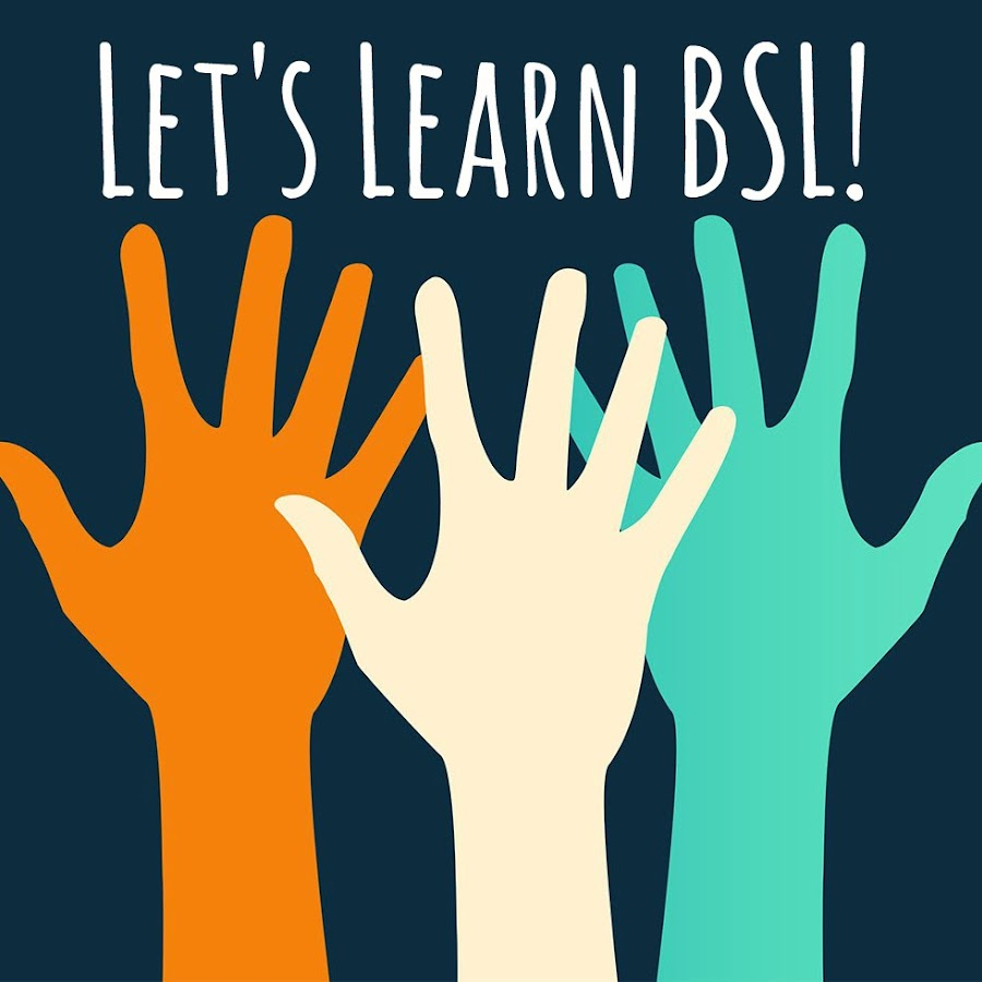 Let's Learn BSL! - YouTube