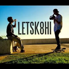 letsk8hi