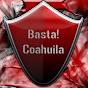 Basta Coahuila