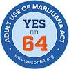 Yes on 64 - The Adult Use of Marijuana Act