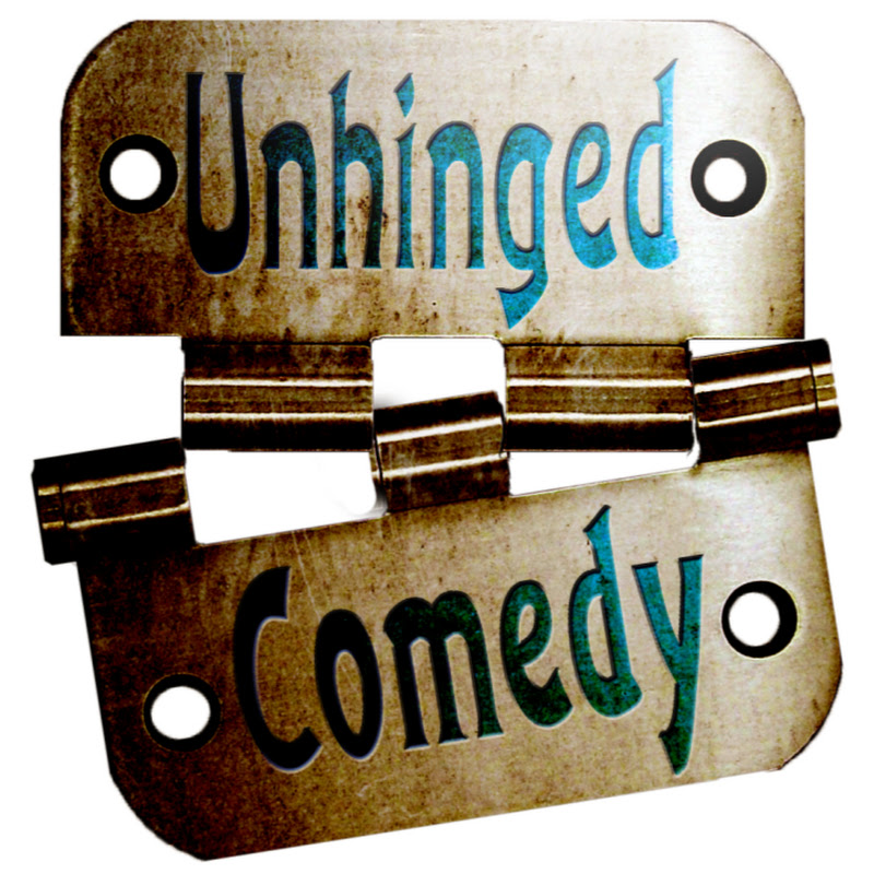 Unhinged Comedy