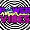 Power Vibes