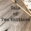 A Tale of Two Knitters