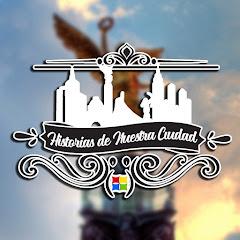 TMC Historias De La Ciudad de México