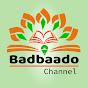 Badbaado Channel