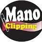 Mano Clipping