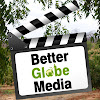 BetterGlobeMedia