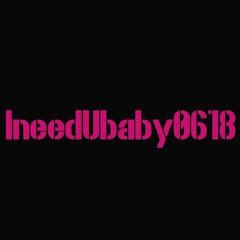 IneedUbeby0618