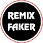 REMIX FAKER Official