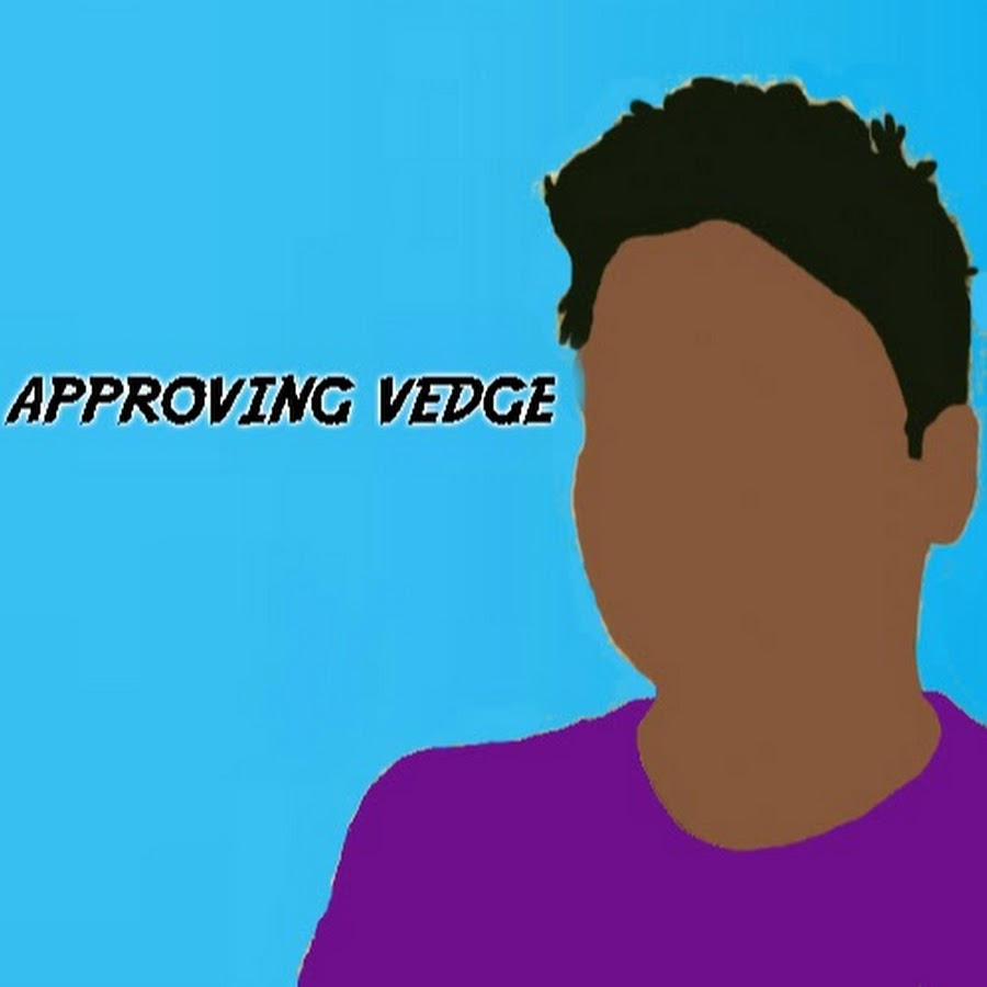 Approving Vedge - YouTube