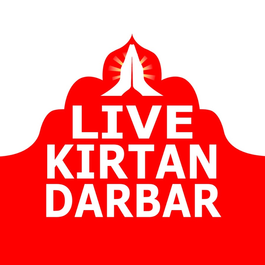 LIVE KIRTAN DARBAR - YouTube