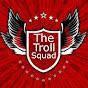 The Troll Squad
