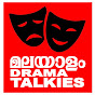 MALAYALAM DRAMA TALKIES