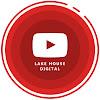 Lake House Digital