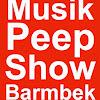Musik Peep Show Barmbek