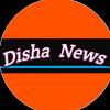 Disha News