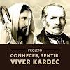 Projeto, Conhecer, Sentir, Viver Kardec