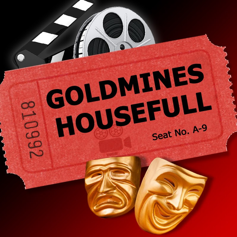 Goldmines Housefull