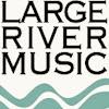 LargeRiverMusic