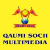Qaumi Soch Multimedia