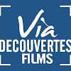 VIA DECOUVERTES FILMS